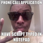 Phone-call-application-Have-script-typed-in-Notepad