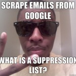 Scrape-emails-from-Google-What-is-a-suppression-list